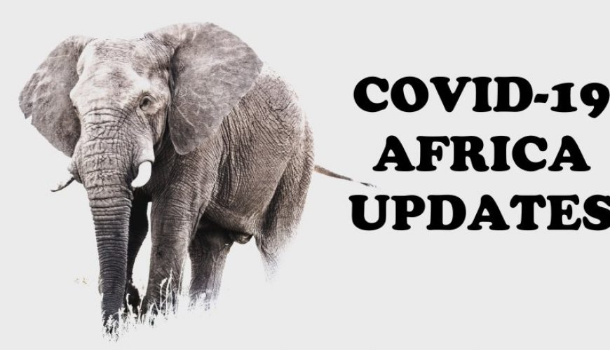 CORONAVIRUS COVID-19 AFRICA UPDATES HEART OF AFRICA EXPEDITION